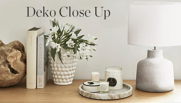 Deko Close Up